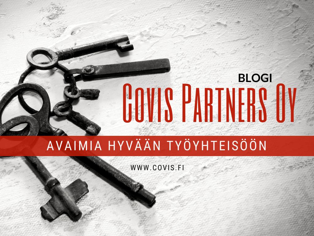 BLOGI: Avaimia hyvään työyhteisöön - Covis Partners Oy